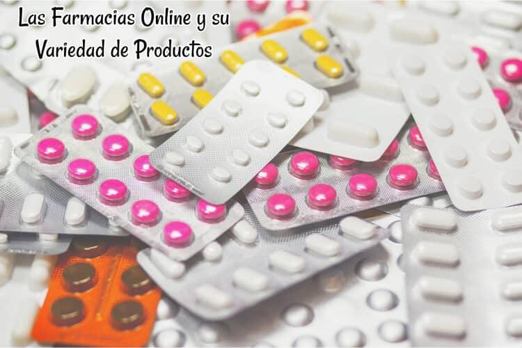 Las Farmacias Online y su Variedad de Productos